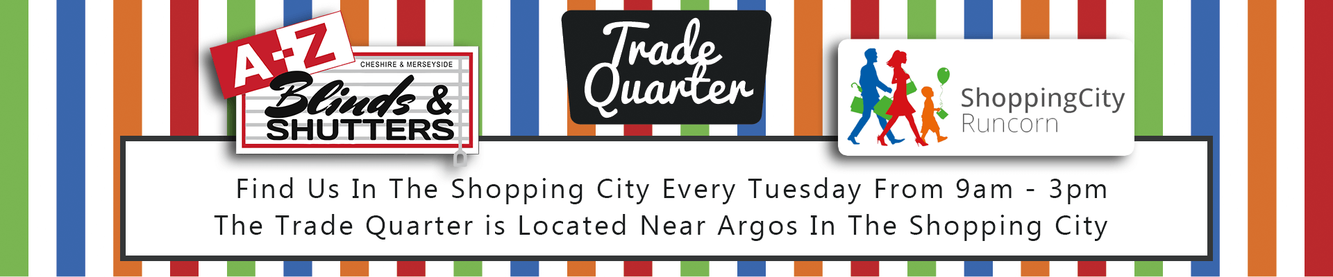Trade Quarter A-Z Blinds Shopping City