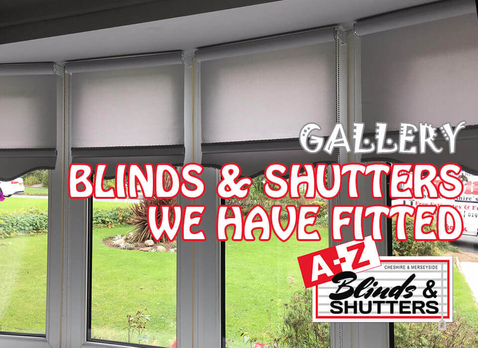 Blinds and shutter works gallery A-Z Blinds